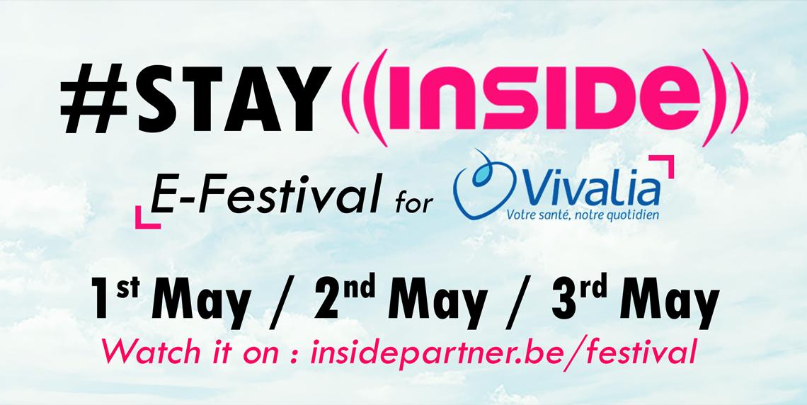 #STAY INSIDE E-Festival for Vivalia