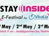 Stay INSIDE E-Festival for Vivalia